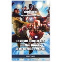 Le monde occulte des Comic Books de DC Comics à Marvel