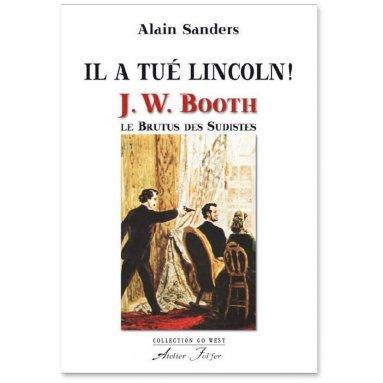 Il a tué Lincoln !
