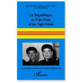 Ngô-Dinh Quynh - La République du Viet-Nam et les Ngô-Dinh