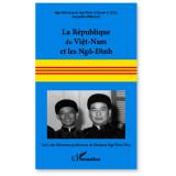 La République du Viet-Nam et les Ngô-Dinh