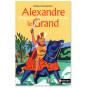 Hélène Montardre - Alexandre le Grand