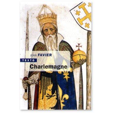 Jean Favier - Charlemagne