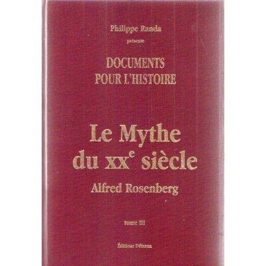 Philippe Randa - Le mythe du XX° siècle