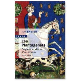 Jean Favier - Les Plantagenêts