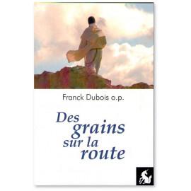 Franck Dubois - Des grains sur la route
