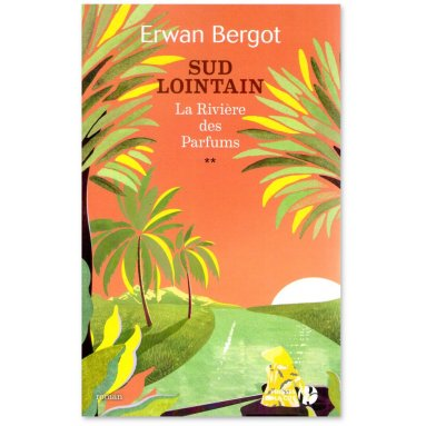 Erwan Bergot - Sud Lointain Tome 2