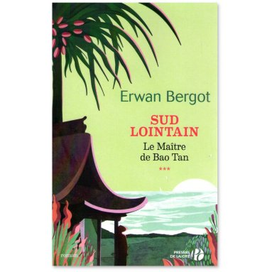 Erwan Bergot - Sud Lointain Tome 3