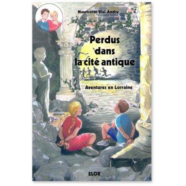 Mauricette Vial-Andru - Perdus dans la Cité antique