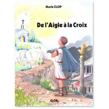 Marie Clop - De l'Aigle à la Croix