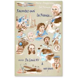 Racontez-moi la France...Tome 3