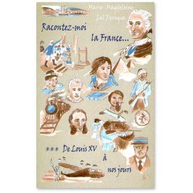 Marie-Magdeleine Del Perugia - Racontez-moi la France...Tome 3