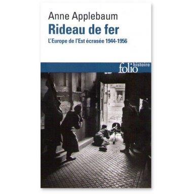 Anne Applebaum - Rideau de fer