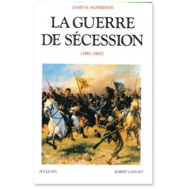 James McPherson - La Guerre de Sécession