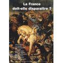 La France doit-elle disparaître ?