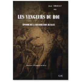 Jean Drault - Les Vengeurs du Roi