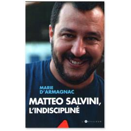 Marie d'Armagnac - Matteo Salvini l'indiscipliné