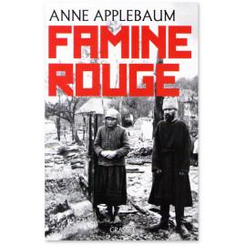 Anne Applebaum - Famine Rouge