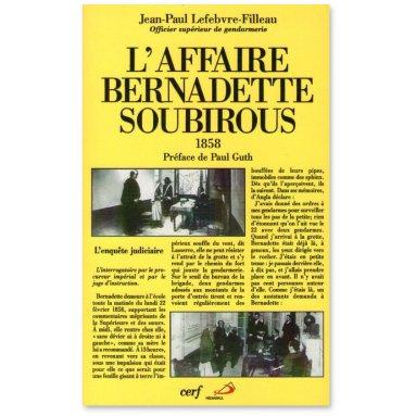 Jean-Paul Lefebvre-Filleau - L'affaire Bernadette Soubirous 1858