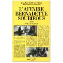 L'affaire Bernadette Soubirous 1858