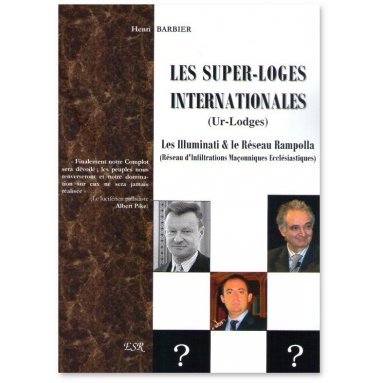 Henri Barbier - Les Super-Loges Internationales Ur-Lodges