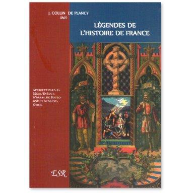 Jacques Collin de Plancy - Légendes de l'Histoire de France