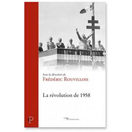 Frédéric Rouvillois - La révolution de 1958