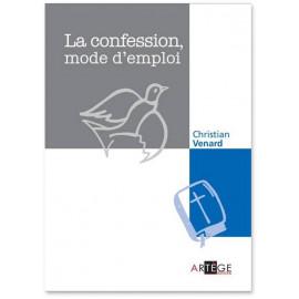 La confession mode d'emploi