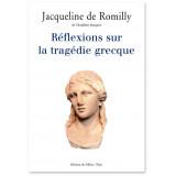 Réflexions sur la tragédie grecque