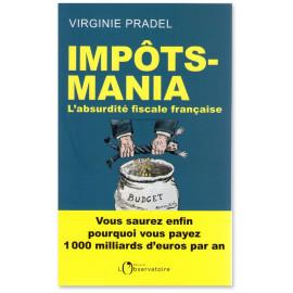Virginie Pradel - Impôts-mania