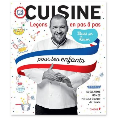 Guillaume Gomez - Cuisine pour les enfants
