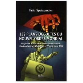 Fritz Springmeier - Les plans occultes du Nouvel Ordre mondial