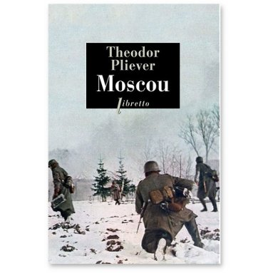 Théodor Plievier - Moscou