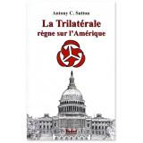 La Trilatérale règne sur l'Amérique