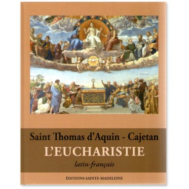 Saint Thomas d'Aquin - L'Eucharistie