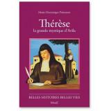 Thérèse la grande mystique d'Avila