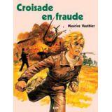 Croisade en fraude