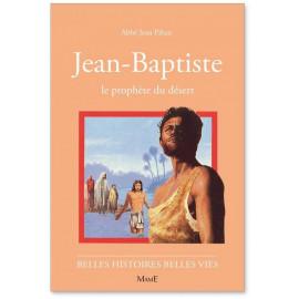 Jean-Baptiste le prophète du désert