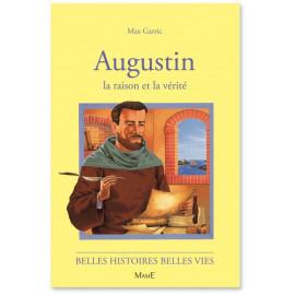 Augustin la raison et la vérité