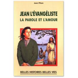 Jean l'évangéliste La parole et l'amour