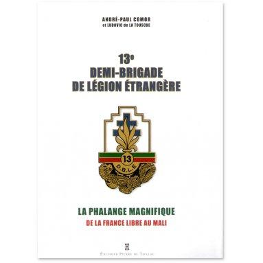 André-Paul Comor - 13° demièBrigade de Légion Etrangère