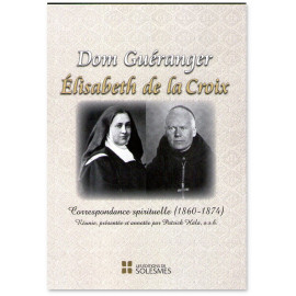 Dom Prosper Guéranger - Correspondance spirituelle 1860-1874