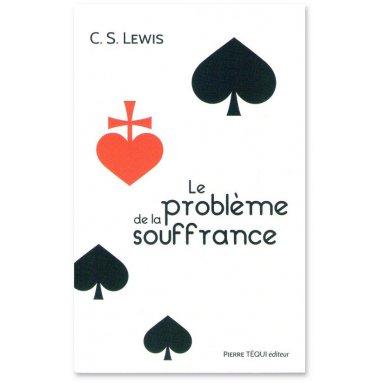 C.S. Lewis - Le problème de la souffrance