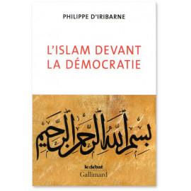 Philippe d'Irribane - L'Islam devant la démocratie