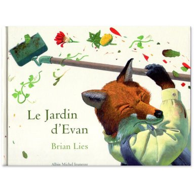 Brian Lies - Le jardin d'Evan