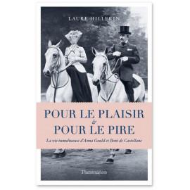 Laure Hillerin - Pour le plaisir et pour le pire