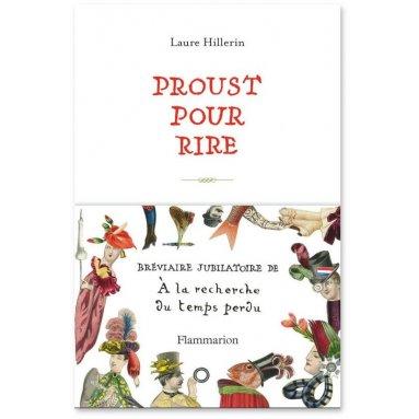 Laure Hillerin - Proust pour rire