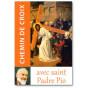 Padre Pio - Chemin de Croix avec saint padre Pio