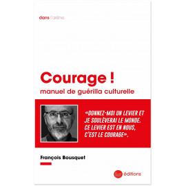 François Bousquet - Courage