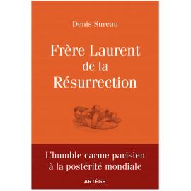 Denis Sureau - Frère Laurent de la Résurrection le cordonnier de Dieu
