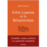 Frère Laurent de la Résurrection le cordonnier de Dieu